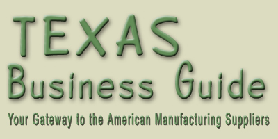 Texas business guide is a list of certified Texas manufacturing suppliers and wholesale vendors... Texas and American manufacturing suppliers and wholesale vendors in Houston tx, Dallas tx, Austin tx, San Antonio tx... companies with international background to support worldwide business... automation, engineering, machinery, apparel, lingerie, shoes, furniture, beauty care, health care, chemical, automotive, electronics, industrial equipment, communications, tiles, costruction, wine, vacations, real estate... in Texas - United States of America